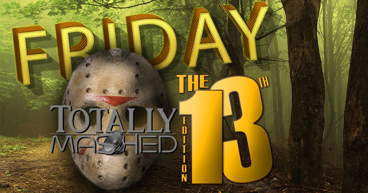 Friday The 13th Totally Mashed